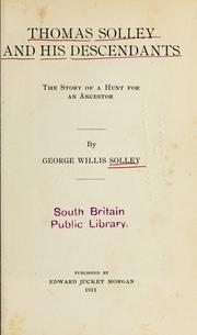 Cover of: Thomas Solley and his descendants | George Willis Solley