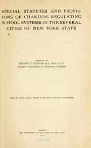 Cover of: Special statutes and provisions of charters regulating school systems in the several cities of New York state