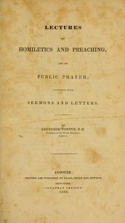 Cover of: Lectures on homiletics and preaching, and on public prayer | Ebenezer Porter