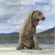 Cover of: William Wegman Puppies 2006 Wall Calendar