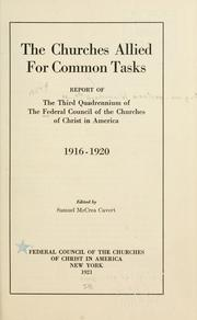 Cover of: The churches allied for common tasks | Federal Council of the Churches of Christ in America.