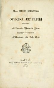 Cover of: Real Museo Borbonico, Officina de' Papiri