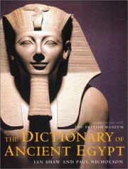 Cover of: The dictionary of ancient Egypt