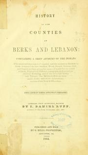 History of the counties of Berks and Lebanon by I. Daniel Rupp