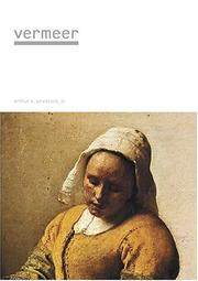 Jan Vermeer by Arthur K. Wheelock Jr.