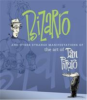 Cover of: Bizarro and other strange manifestations of the art of Dan Piraro