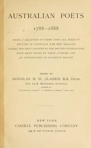 Cover of: Australian poets, 1788-1888: being a selection of poems upon all subjects, written in Australia and New Zealand during the first century of British colonization : with brief notes on their authors and an introd.