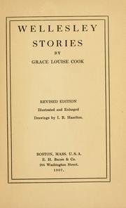 Cover of: Wellesley stories | Grace Louise Cook
