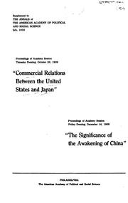 Cover of: Commercial relations between the United States and Japan: addresses by the honorary commissioners representing the chambers of commerce of Japan ...  Proceedings of Academy sessions Thursday evening, October 28, and Friday evening, December, 14, 1909.