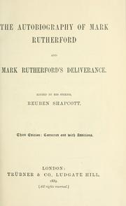 Cover of: The autobiography of Mark Rutherford ; and, Mark Rutherford's deliverance
