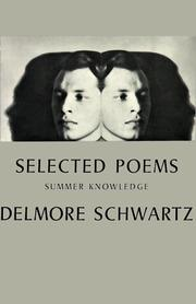 Cover of: Selected Poems Summer Knowledge | Delmore Schwartz