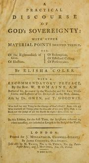 A practical discourse of God's sovereignty by Coles, Elisha