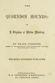 Cover of: The Quorndon hounds, or, A Virginian at Melton Mowbray