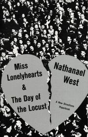 Cover of: Miss Lonelyhearts, & The day of the locust