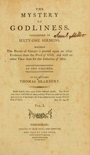 Cover of: The mystery of godliness, considered in sixty-one sermons | Thomas Bradbury