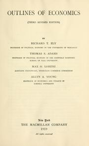 Cover of: Outlines of economics by Richard Theodore Ely
