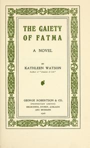 Cover of: The gaiety of Fatma | Kathleen Watson