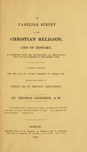 Cover of: A familiar survey of the Christian religion