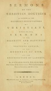 Cover of: Sermons on the Christian doctrine as received by the different denominations of Christians | Price, Richard