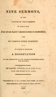 Cover of: Nine sermons, on the nature of the evidence by which the fact of Our Lord