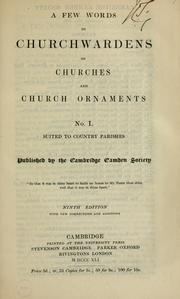 Cover of: A few words to churchwardens on churches and church ornaments