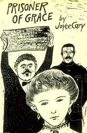 Cover of: Prisoner of grace | Joyce Cary