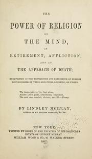 The power of religion on the mind by Lindley Murray