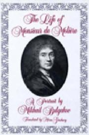 The life of Monsieur de Molière
