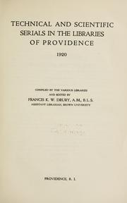 Cover of: Technical and scientific serials in the libraries of Providence, 1920