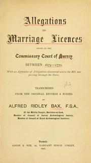 Cover of: Allegations for marriage licences issued between 1673-1770 | Surrey, Eng. (Diocese) Commissary Court.