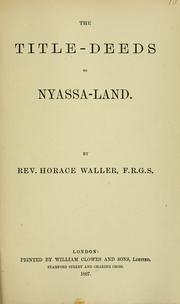 Cover of: The title-deeds to Nyassa-land