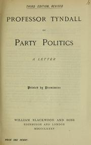 Cover of: Professor Tyndall on party politics: a letter.