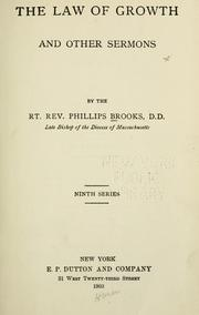 Cover of: The law of growth and other sermons. | Phillips Brooks