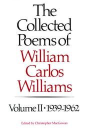 Cover of: The Collected Poems of William Carlos Williams, Vol. 2: 1939-1962