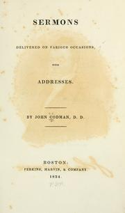 Cover of: Sermons delivered on various occasions: with addresses.