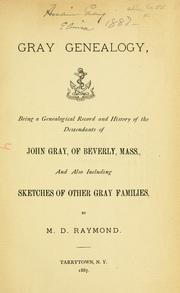 Cover of: Gray genealogy | Marcius Denison Raymond