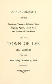 Cover of: Report of the superintending school committee of the Town of Lee, N.H. for the year ending .. | Town of Lee, New Hampshire