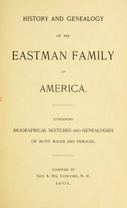 Cover of: History and genealogy of the Eastman family of America by Guy Scoby Rix