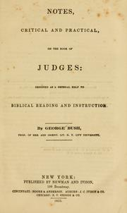 Cover of: Notes, critical and practical, on the book of Judges