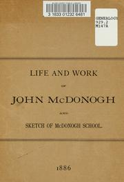 Cover of: Life and work of John McDonogh