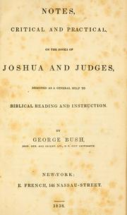 Cover of: Notes, critical and practical, on the books of Joshua and Judges