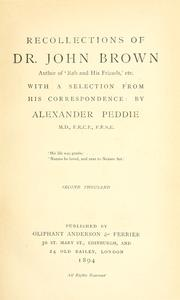 Recollections of Dr. John Brown by Alexander Peddie