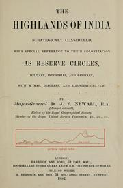 Cover of: The highlands of India strategicaly considered | D. J. F. Newall