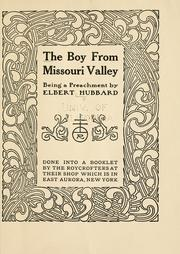 Cover of: The boy from Missouri Valley: being a preachment