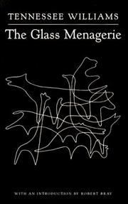 Cover of: The glass menagerie: a play