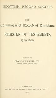 Cover of: The commissariot record of Dunblane. | Dunblane, Scotland (Commissariot)