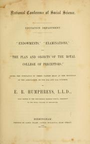 "Cover of: ""Endowments"" ; ""Examinations"" ; and ""The plan and objects of the Royal College of Preceptors"""