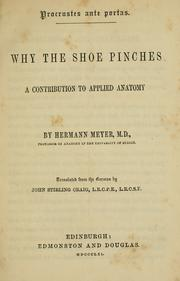 Cover of: Why the shoe pinches | Georg Hermann von Meyer