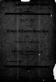 Cover of: Report on the system of electric street cars for the city of Toronto |