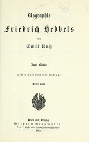 Biographie Friedrich Hebbel's by Emil Kuh